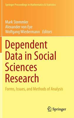 Dependent Data in Social Sciences Research: Forms, Issues, and Methods of Analysis - Springer Proceedings in Mathematics & Statistics 145 (Hardback)
