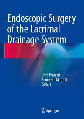 Endoscopic Surgery of the Lacrimal Drainage System (Hardback)