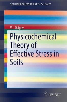 Physicochemical Theory of Effective Stress in Soils - SpringerBriefs in Earth Sciences (Paperback)