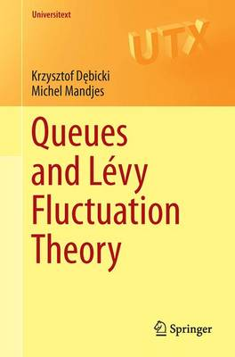 Queues and Levy Fluctuation Theory - Universitext (Paperback)