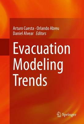 Evacuation Modeling Trends (Hardback)