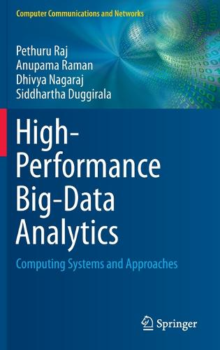 High-Performance Big-Data Analytics: Computing Systems and Approaches - Computer Communications and Networks (Hardback)