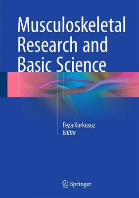 Musculoskeletal Research and Basic Science (Hardback)
