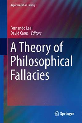 A Theory of Philosophical Fallacies - Argumentation Library 26 (Hardback)