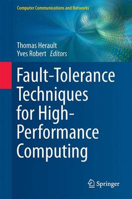 Fault-Tolerance Techniques for High-Performance Computing - Computer Communications and Networks (Hardback)