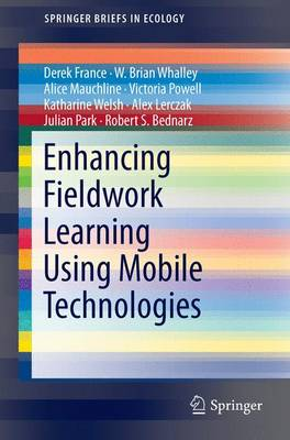 Enhancing Fieldwork Learning Using Mobile Technologies - SpringerBriefs in Ecology (Paperback)