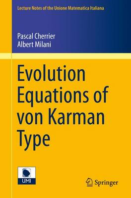Evolution Equations of von Karman Type - Lecture Notes of the Unione Matematica Italiana 17 (Paperback)