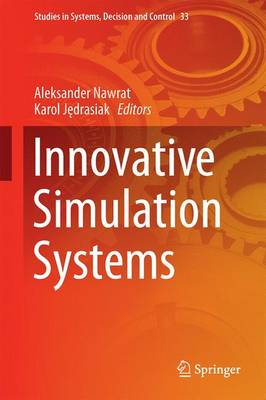 Innovative Simulation Systems - Studies in Systems, Decision and Control 33 (Hardback)