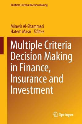 Multiple Criteria Decision Making in Finance, Insurance and Investment - Multiple Criteria Decision Making (Paperback)