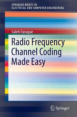 Radio Frequency Channel Coding Made Easy - SpringerBriefs in Electrical and Computer Engineering (Paperback)