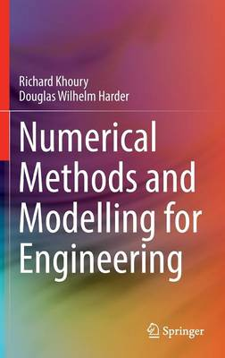 Numerical Methods and Modelling for Engineering (Hardback)