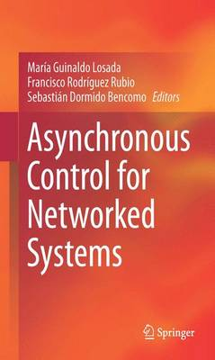 Asynchronous Control for Networked Systems (Hardback)