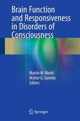 Brain Function and Responsiveness in Disorders of Consciousness (Hardback)