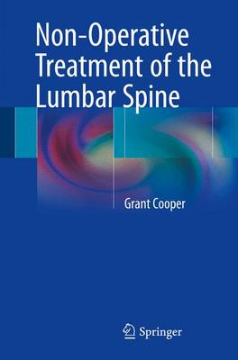 Non-Operative Treatment of the Lumbar Spine (Paperback)