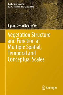 Vegetation Structure and Function at Multiple Spatial, Temporal and Conceptual Scales - Geobotany Studies (Hardback)