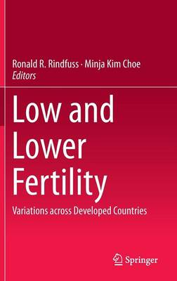 Low and Lower Fertility: Variations across Developed Countries (Hardback)