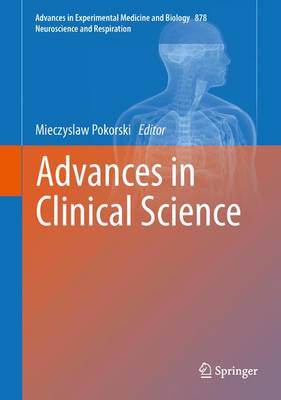 Advances in Clinical Science - Advances in Experimental Medicine and Biology 878 (Hardback)