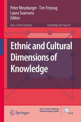Ethnic and Cultural Dimensions of Knowledge - Knowledge and Space 8 (Hardback)