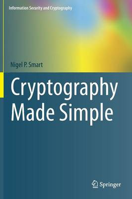 Cryptography Made Simple - Information Security and Cryptography (Hardback)