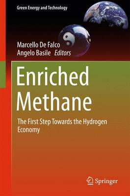 Enriched Methane: The First Step Towards the Hydrogen Economy - Green Energy and Technology (Hardback)