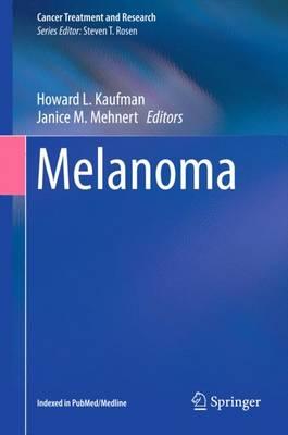 Melanoma - Cancer Treatment and Research 167 (Hardback)