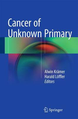 Cancer of Unknown Primary (Hardback)