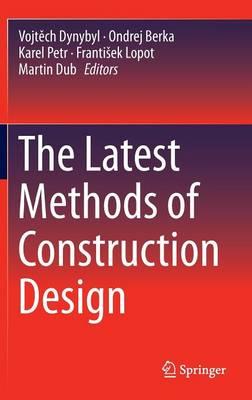 The Latest Methods of Construction Design (Hardback)