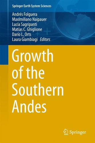 Growth of the Southern Andes - Springer Earth System Sciences (Hardback)
