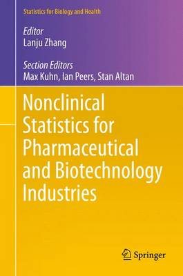 Nonclinical Statistics for Pharmaceutical and Biotechnology Industries - Statistics for Biology and Health (Hardback)