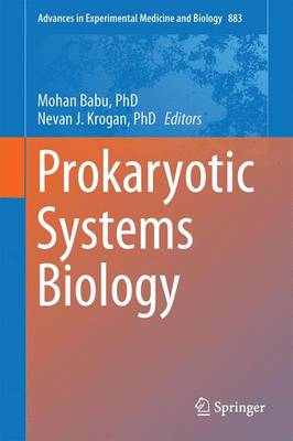 Prokaryotic Systems Biology - Advances in Experimental Medicine and Biology 883 (Hardback)