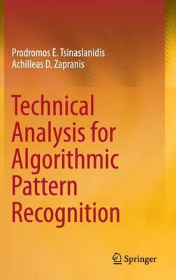 Technical Analysis for Algorithmic Pattern Recognition (Hardback)