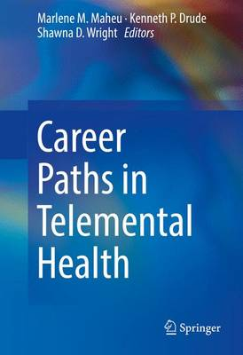 Career Paths in Telemental Health (Hardback)