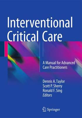 Interventional Critical Care: A Manual for Advanced Care Practitioners (Paperback)