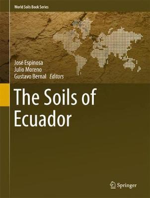The Soils of Ecuador - World Soils Book Series (Hardback)