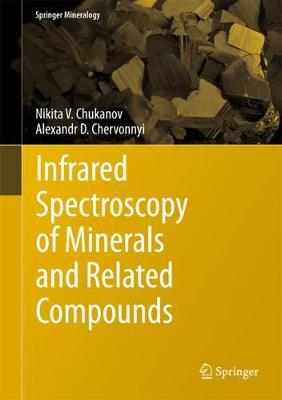 Infrared Spectroscopy of Minerals and Related Compounds - Springer Mineralogy (Hardback)
