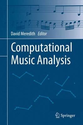 Computational Music Analysis (Hardback)