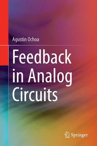 Feedback in Analog Circuits (Hardback)