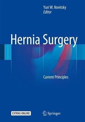 Hernia Surgery: Current Principles (Hardback)