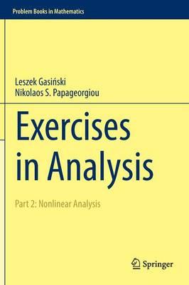 Exercises in Analysis: Part 2: Nonlinear Analysis - Problem Books in Mathematics (Hardback)