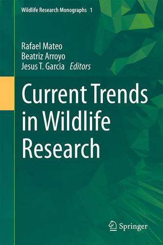 Current Trends in Wildlife Research - Wildlife Research Monographs 1 (Hardback)