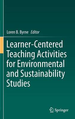 Learner-Centered Teaching Activities for Environmental and Sustainability Studies (Hardback)