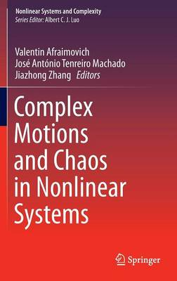 Complex Motions and Chaos in Nonlinear Systems - Nonlinear Systems and Complexity 15 (Hardback)