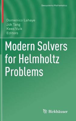 Modern Solvers for Helmholtz Problems - Geosystems Mathematics (Hardback)
