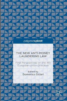 The New Anti-Money Laundering Law: First Perspectives on the 4th European Union Directive (Hardback)