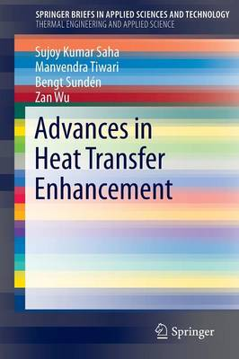 Advances in Heat Transfer Enhancement (Paperback)