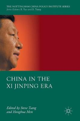 China in the Xi Jinping Era - The Nottingham China Policy Institute Series (Hardback)