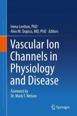 Vascular Ion Channels in Physiology and Disease (Hardback)