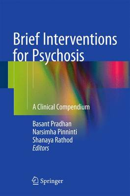 Brief Interventions for Psychosis: A Clinical Compendium (Hardback)