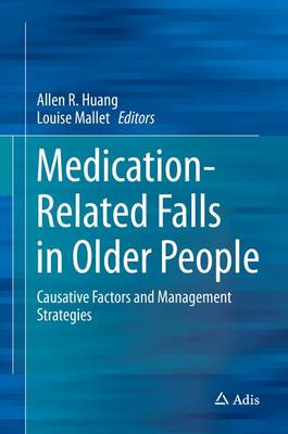 Medication-Related Falls in Older People: Causative Factors and Management Strategies (Hardback)