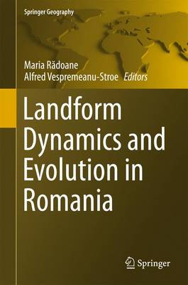 Landform Dynamics and Evolution in Romania - Springer Geography (Hardback)